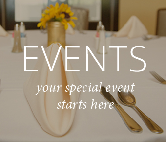 EVENTS your special event starts here